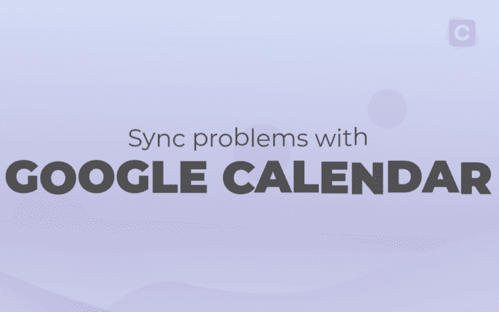 How To Fix Google Calendar Sync Problems With Android Phones